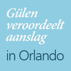Gülen veroordeelt aanslag in Orlando